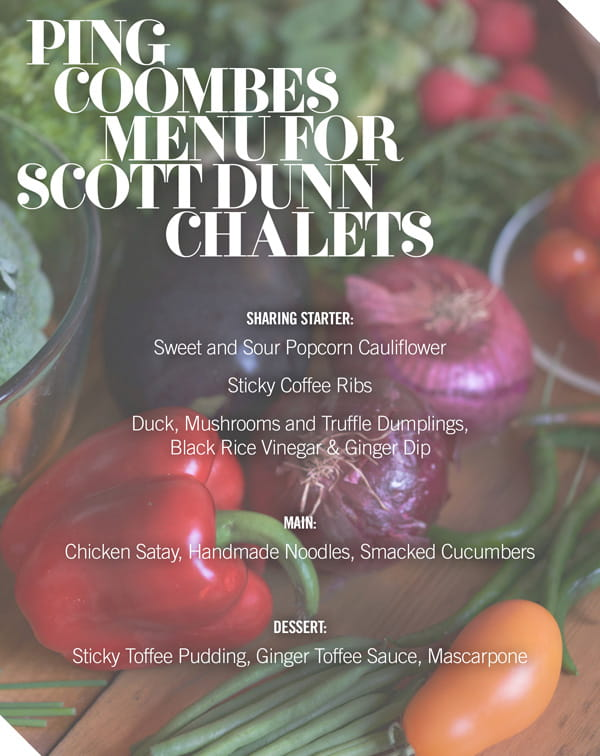 Ping Coombes for Scott Dunn chalet menu